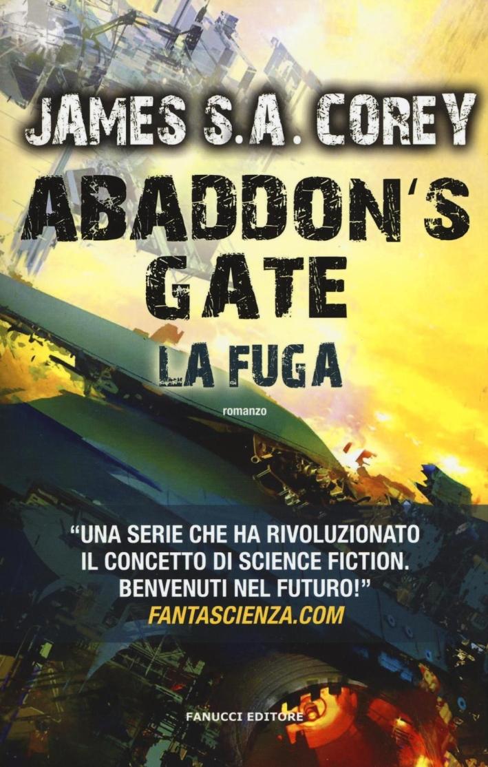 Abaddon's gate. La fuga.