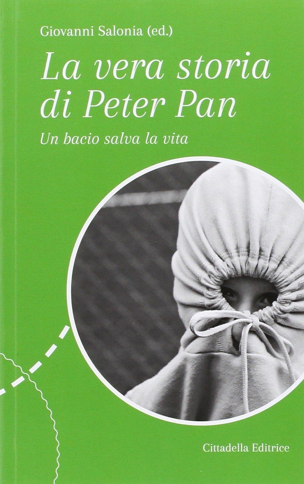 La vera storia di Peter Pan. Un bacio salva la vita