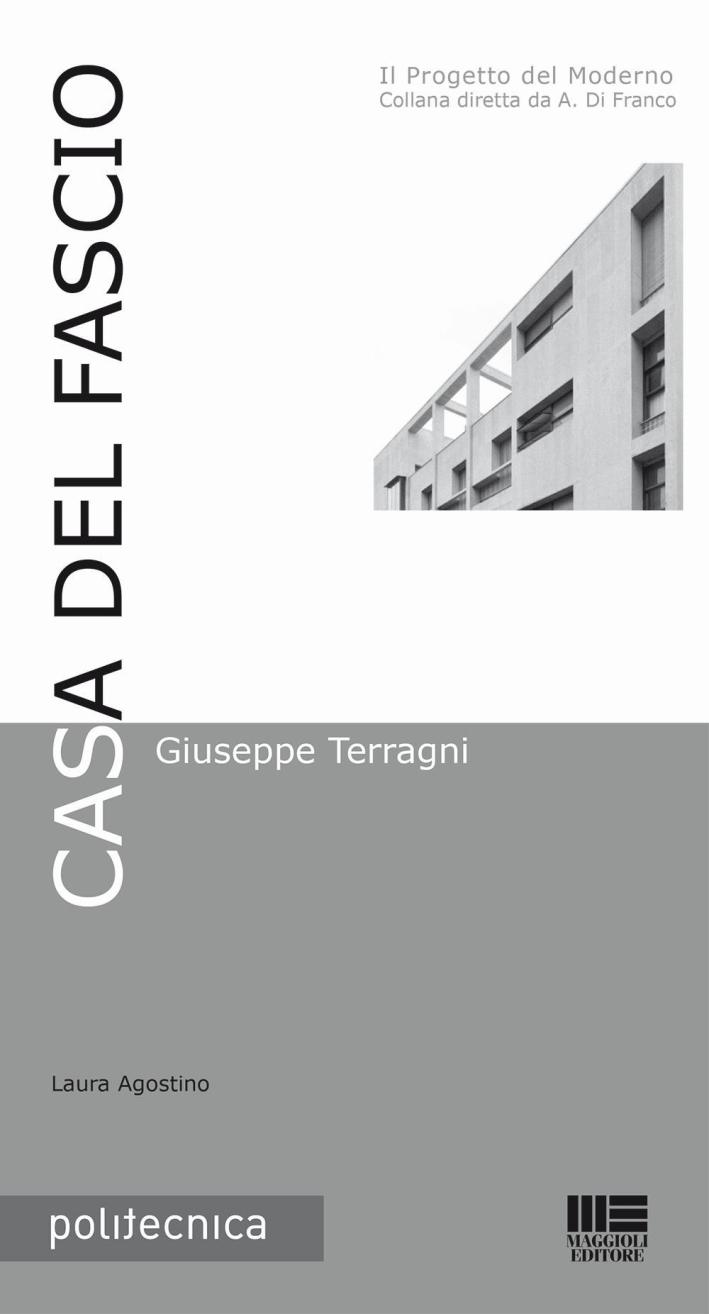 Casa del Fascio. Giuseppe Terragni.