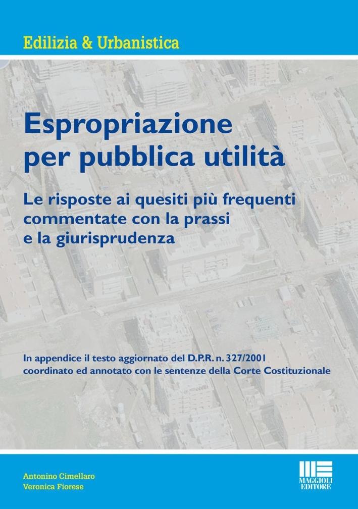 Espropriazione per pubblica utilità.
