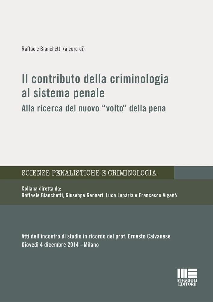 Il contributo della criminologia al sistema penale