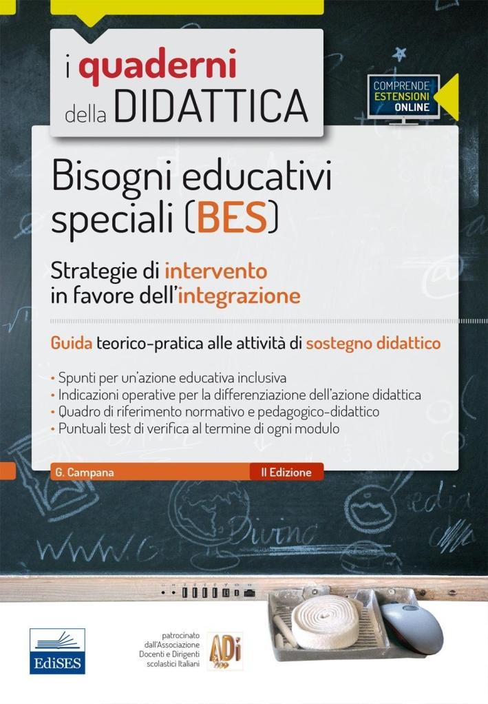 Bisogni educativi speciali (BES). Strategie di intervento in favore dell'integrazione. Con espansione online.