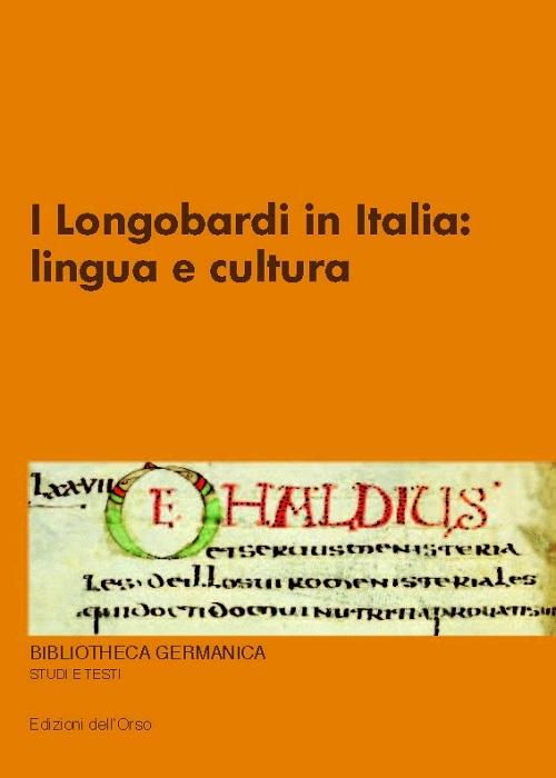 I Longobardi in Italia. Lingua e cultura.