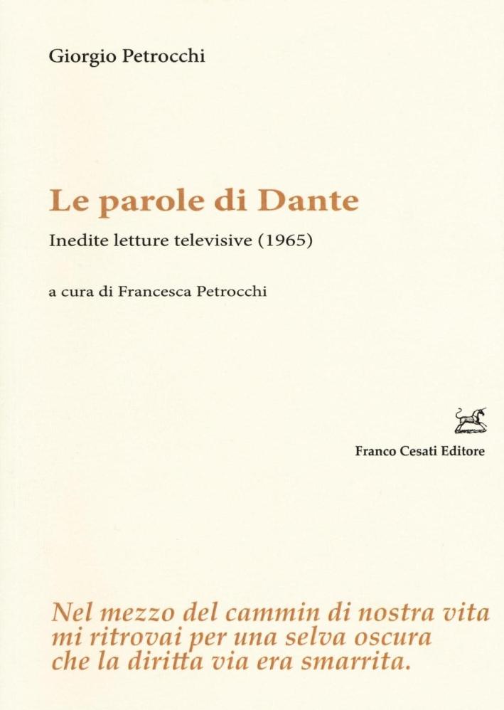 Le parole di Dante. Inedite letture televisive (1965).