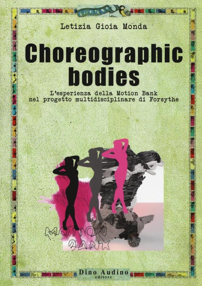Choreographic bodies.