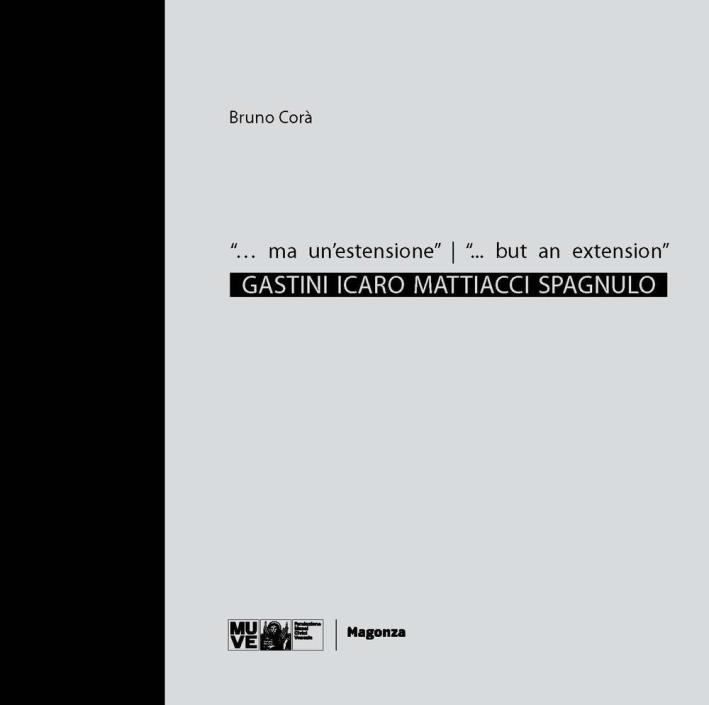 ... Ma un'estensione. Gastini, Icaro, Mattiacci, Spagnulo.
