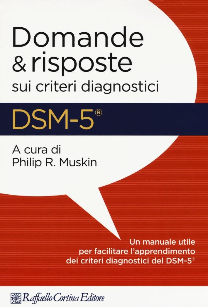 DSM-5. Domande e risposte sui criteri diagnostici