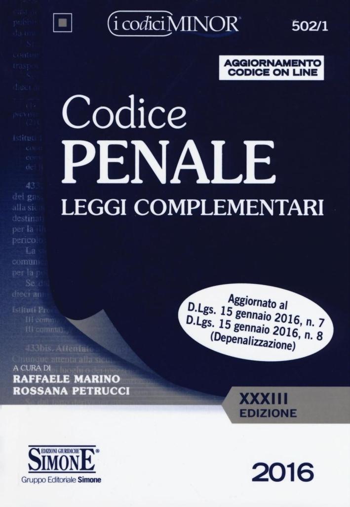 Codice penale. Leggi complementari. Ediz. minor. Con aggiornamento online.