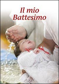 Il mio battesimo.