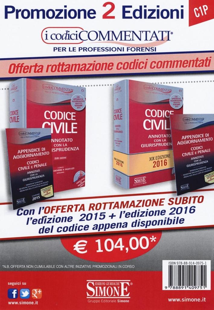 Codice civile. Annotato con la giurisprudenza-Appendice di aggiornamento ai codici civile e penale. Con CD-ROM