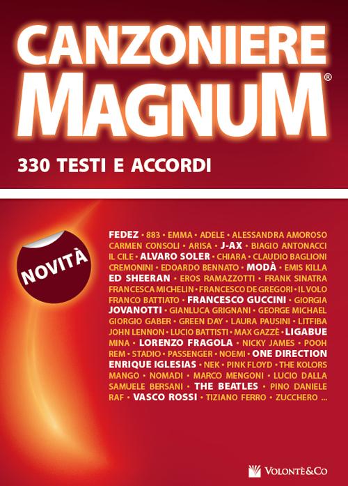 Canzoniere magnum. 330 testi e accordi.