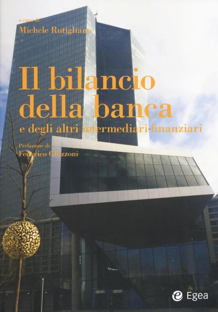 Bilancio della banca e degli altri intermediari finanziari.