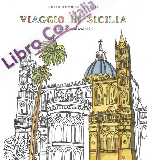 Viaggio in Sicilia. Colouring book antistress.