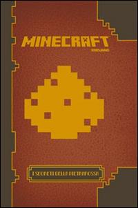 Minecraft. I segreti della pietrarossa.