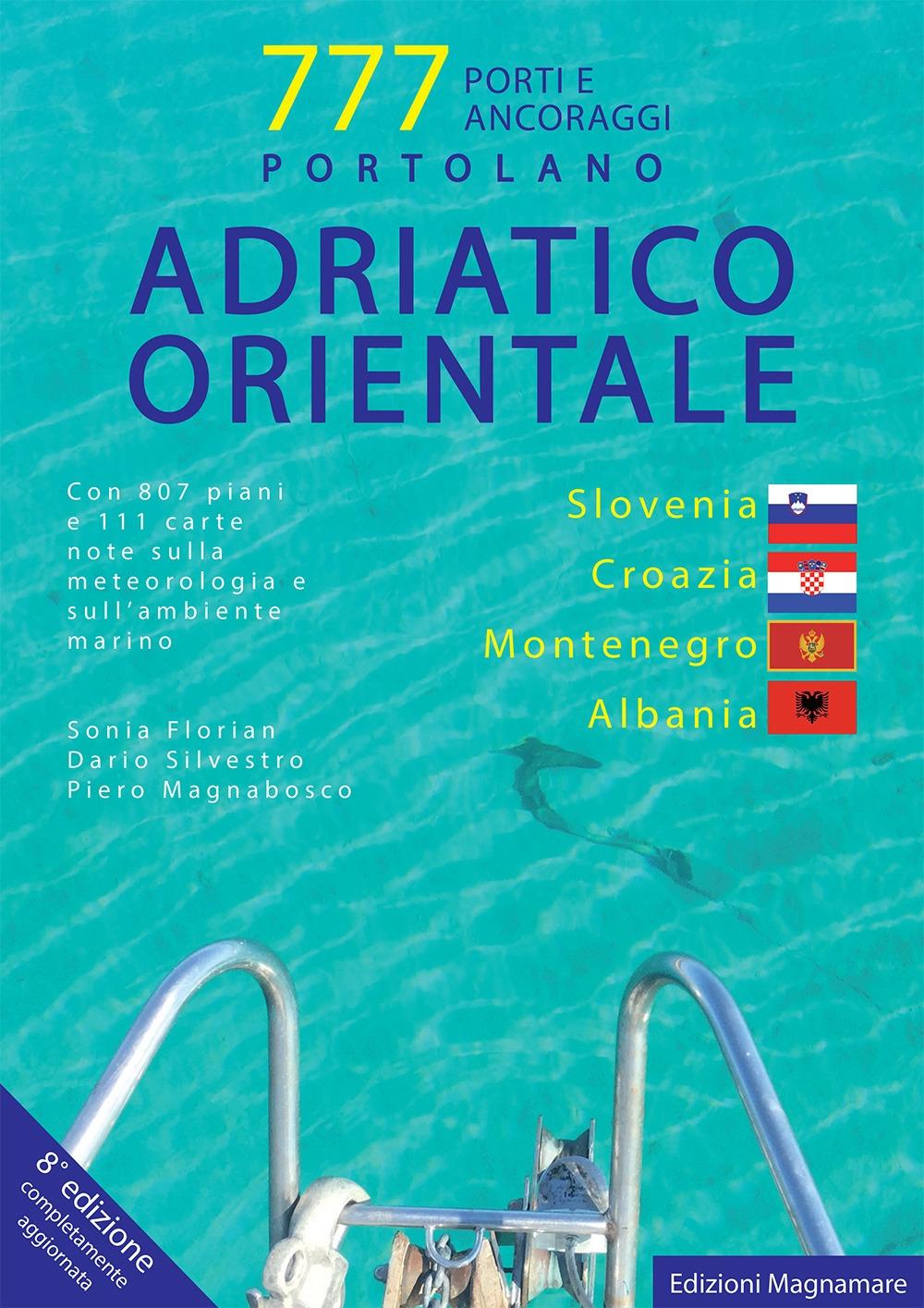 777 Adriatico Orientale: Slovenia, Croazia, Montenegro e Albania.