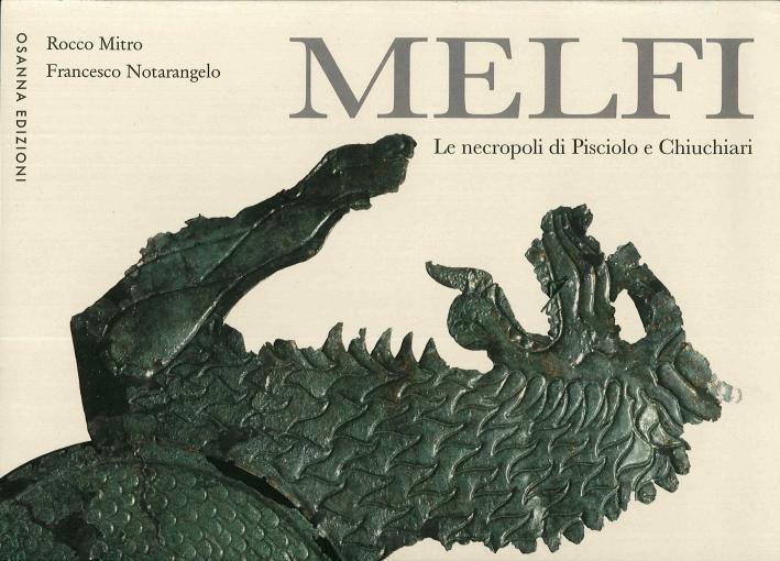 Melfi. Le Necropoli di Pisciolo e Chiuchiari.
