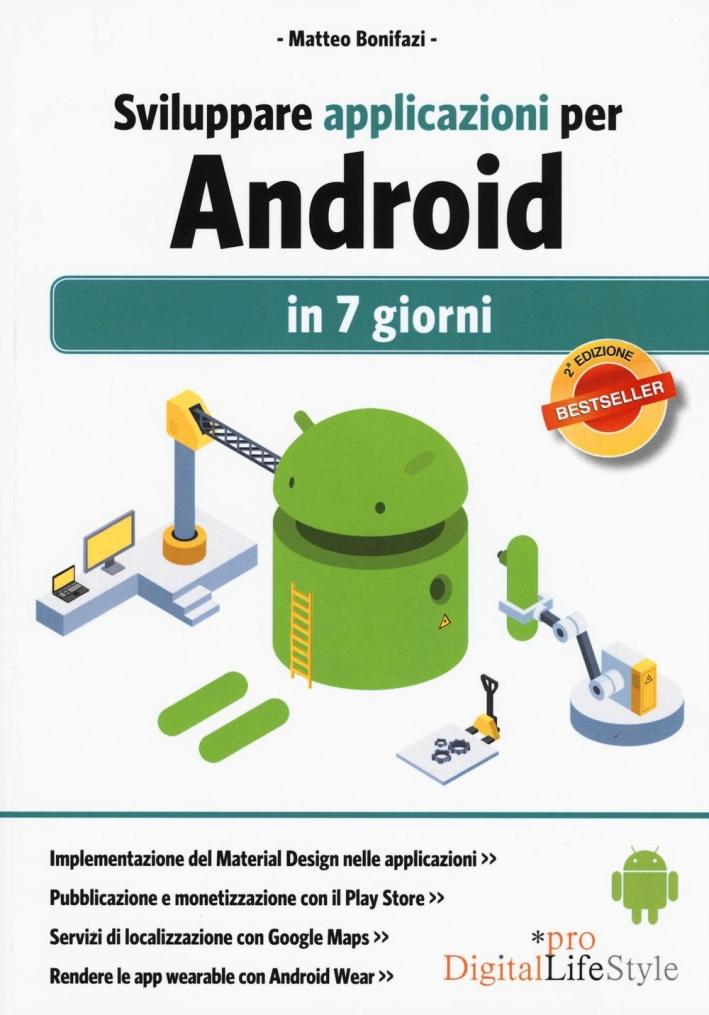 Sviluppare applicazioni per Android in 7 giorni.