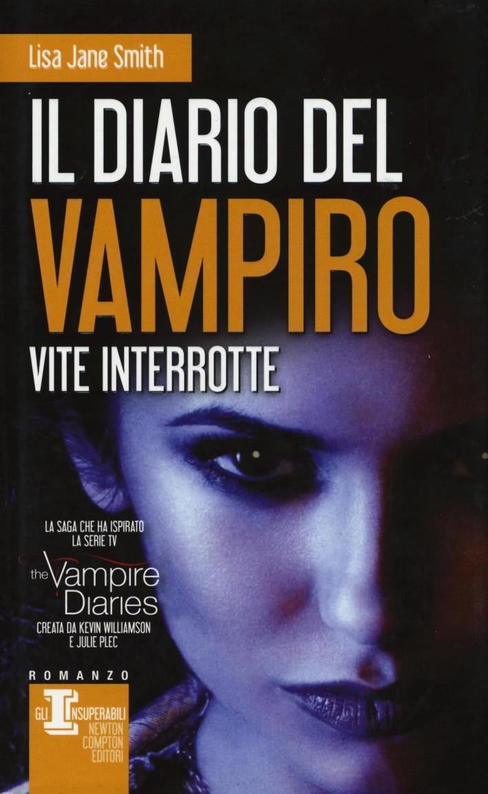 Vite interrotte. Il diario del vampiro.