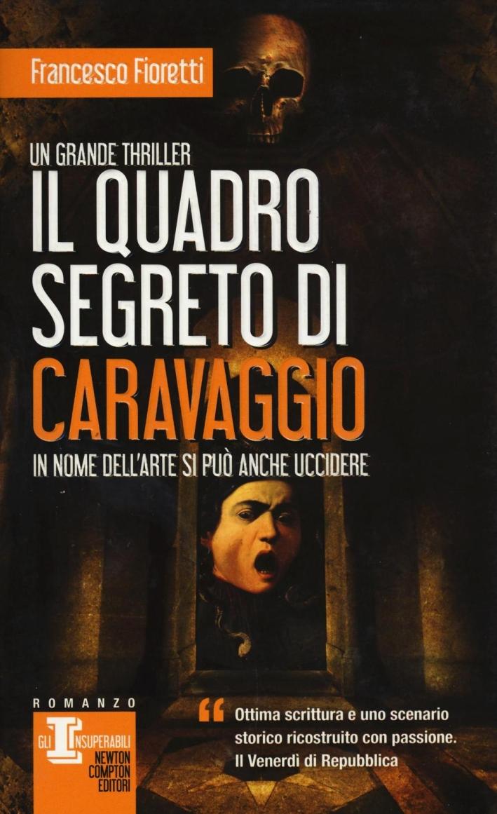 Il quadro segreto di Caravaggio.