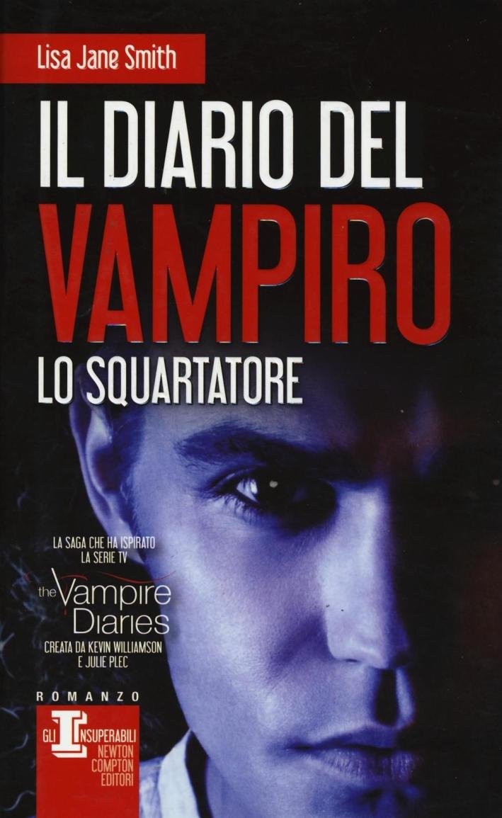 Lo squartatore. Il diario del vampiro.