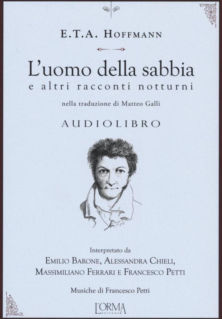 L'uomo della sabbia e altri racconti notturni. Audiolibro. CD Audio.