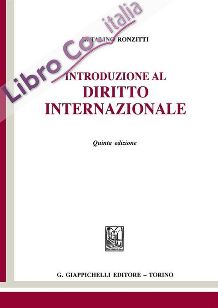 Introduzione al Diritto Internazionale. Quinta Edizione.