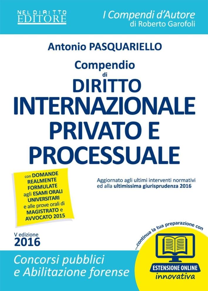 Compendio di Diritto Internazionale Privato e Processuale. Con Espansione Online.