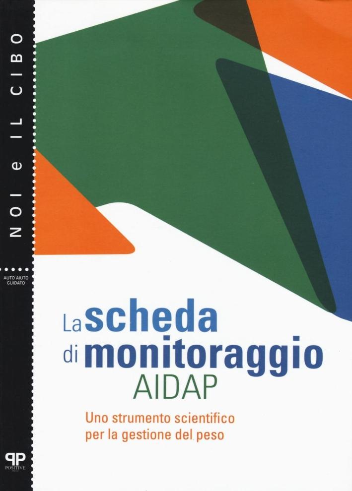 Il diario alimentare AIDAP. Uno strumento scientifico per la gestione del peso.