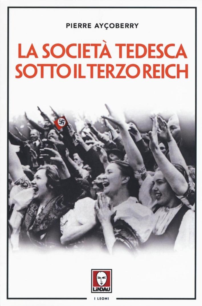 La Società Tedesca Sotto il Terzo Reich 1933-1945.
