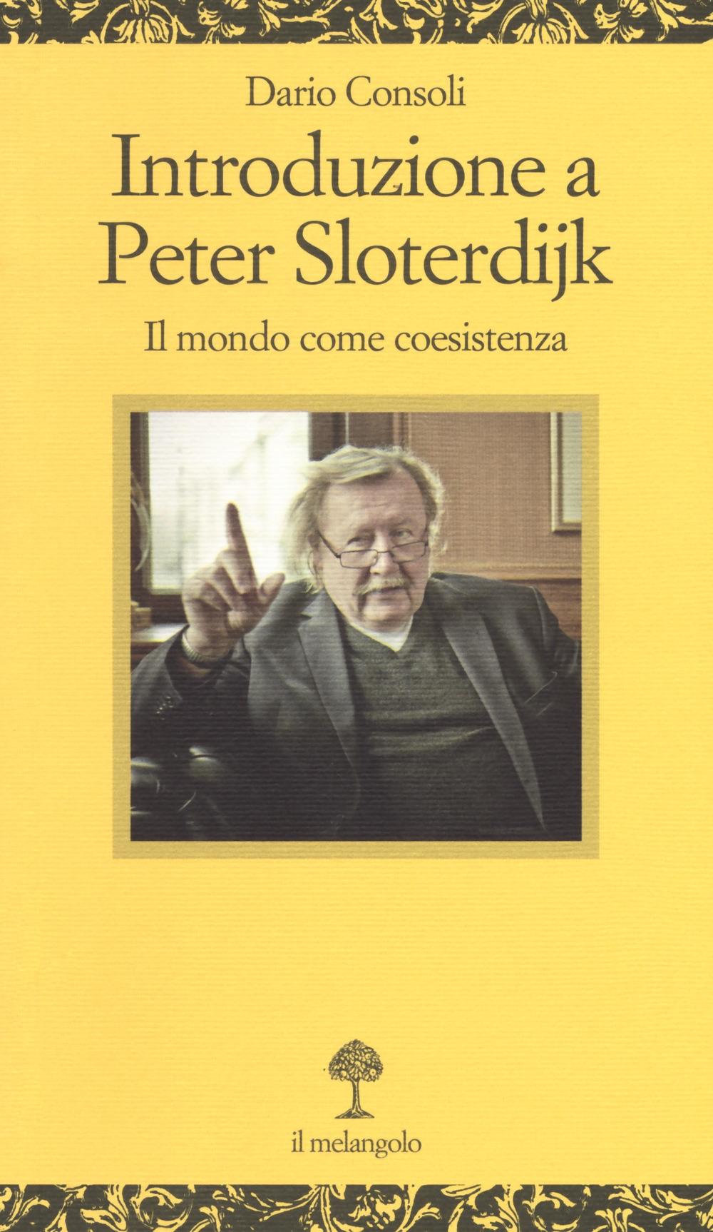 Introduzione a Peter Sloterdijk. Il mondo come coesistenza.