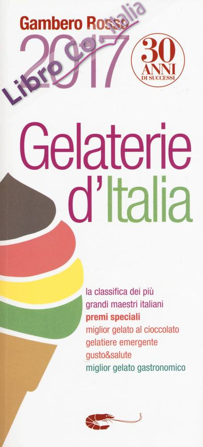 Gelaterie d'Italia del Gambero Rosso