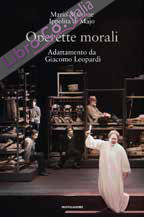 Operette morali. Adattamento da Giacomo Leopardi.