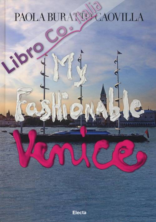 My Fashionable Venice.