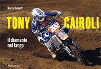 Tony Cairoli. Il diamante nel fango.