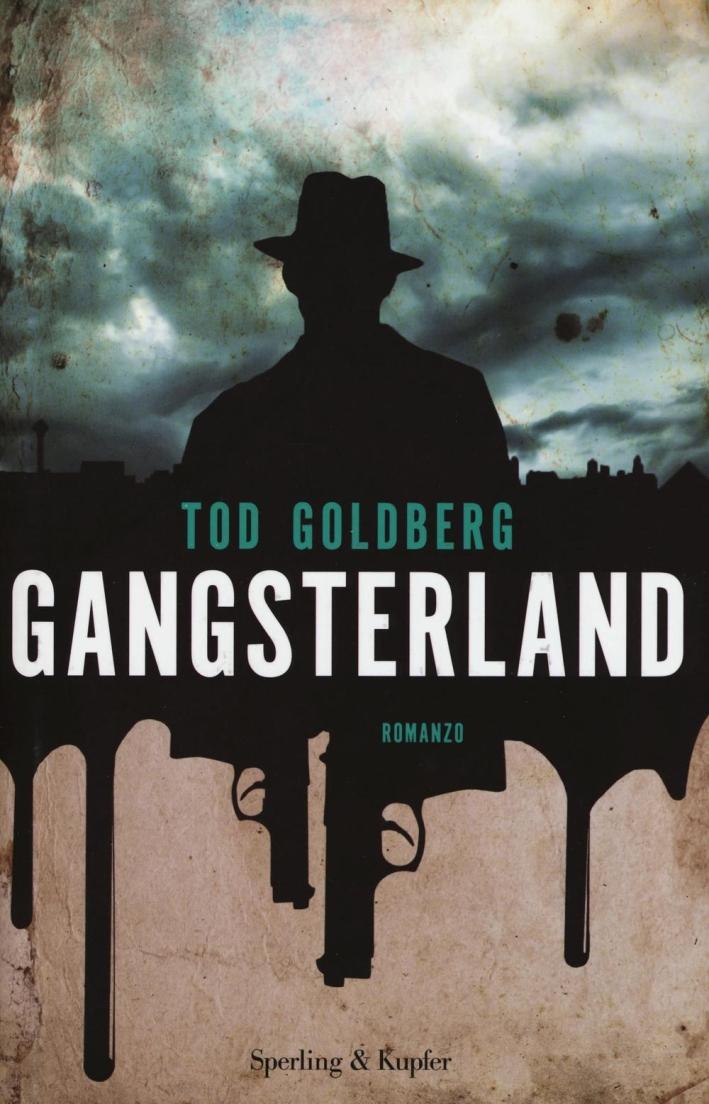 Gangsterland.