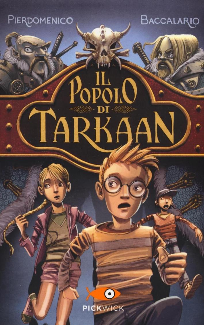 Il popolo di Tarkaan.