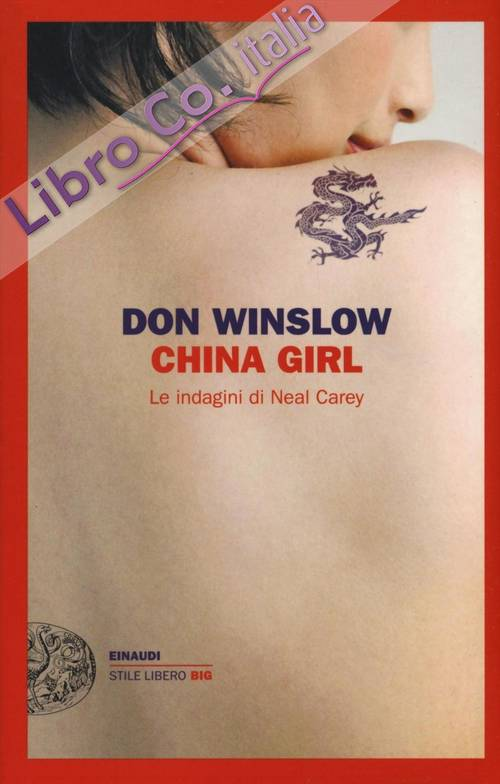 China girl. Le indagini di Neal Carey.