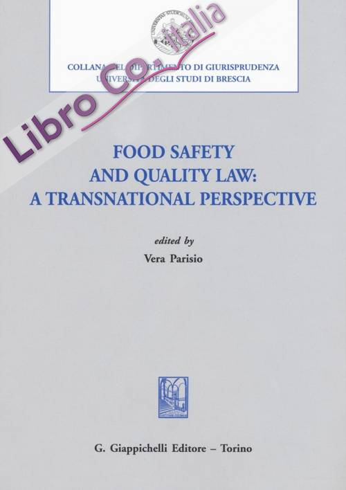 Food safety and quality law: a transnational perspective