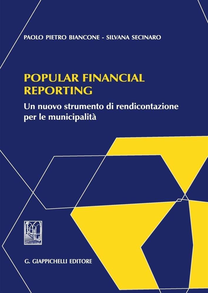 Popular financial reporting. Un nuovo strumento di rendicontazione per le municipalità.