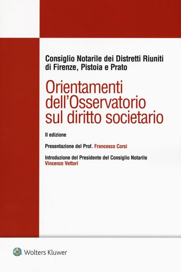 Orientamenti dell'osservatorio sul diritto societario.