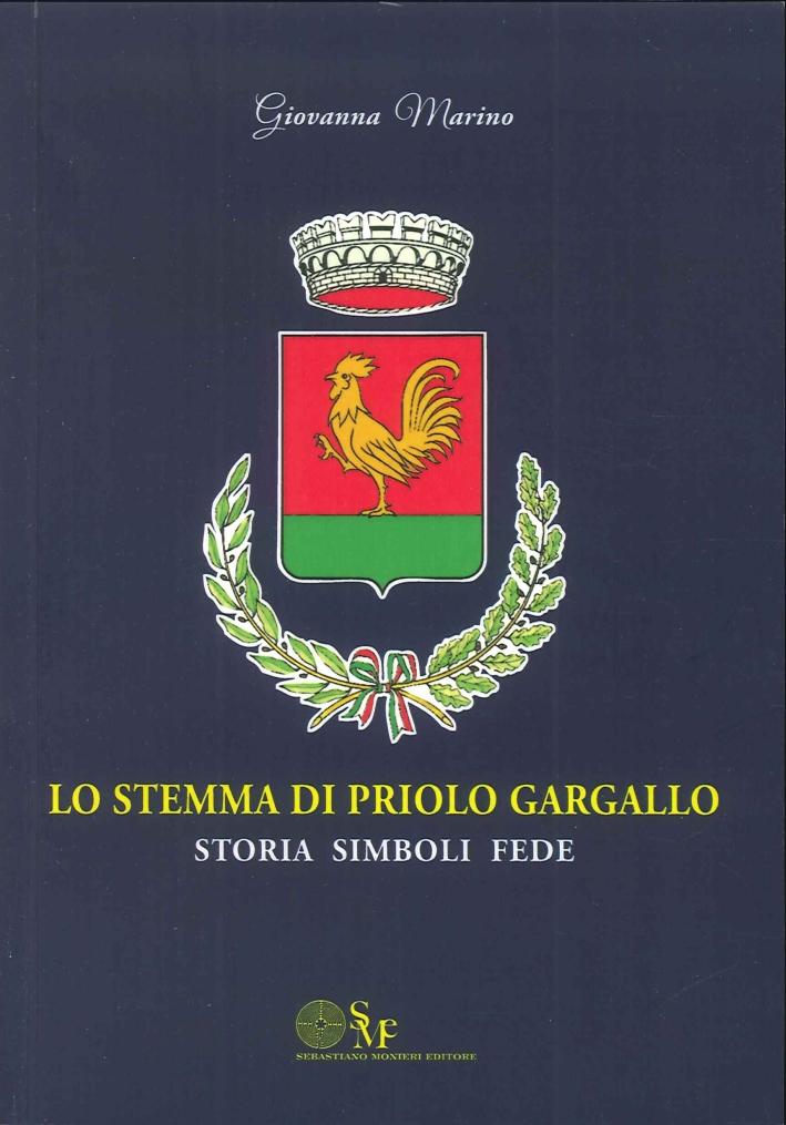 Lo Stemma di Priolo Gargallo. Storia Simboli Fede.