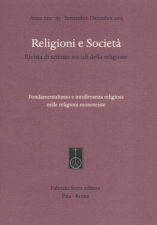 Fondamentalismo e intolleranza religiosa nelle religioni monoteiste.