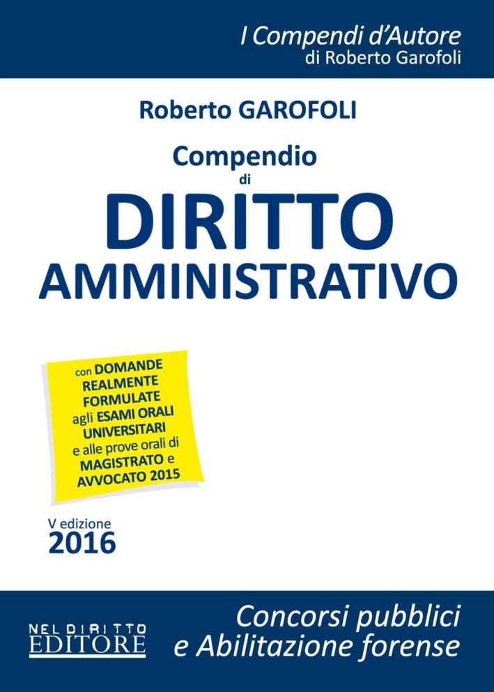 Compendio di dirito amministrativo. Con espansione online.