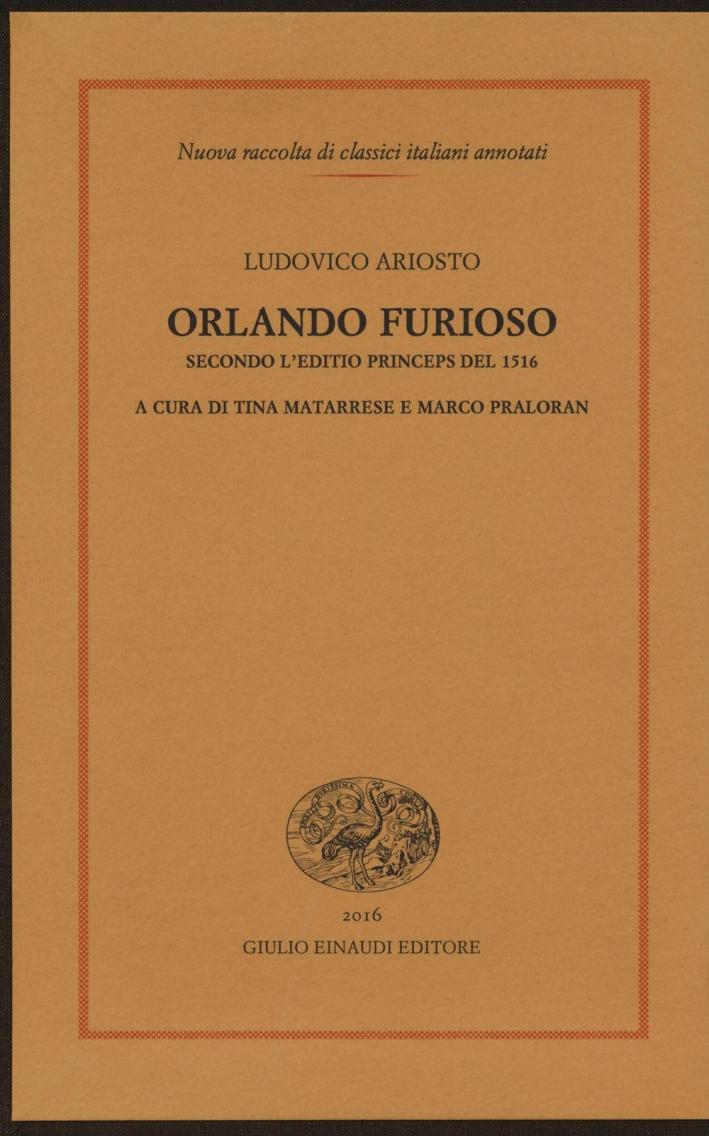 Orlando Furioso. Secondo l'Editio Princeps del 1516.