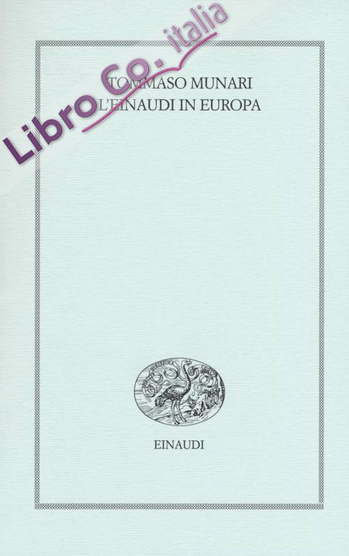 L'Einaudi in Europa (1943-1957)
