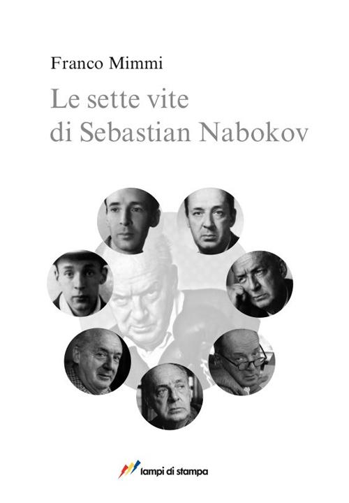 Le sette vite di Sebastian Nabokov. Secondo corso di lettura creativa.