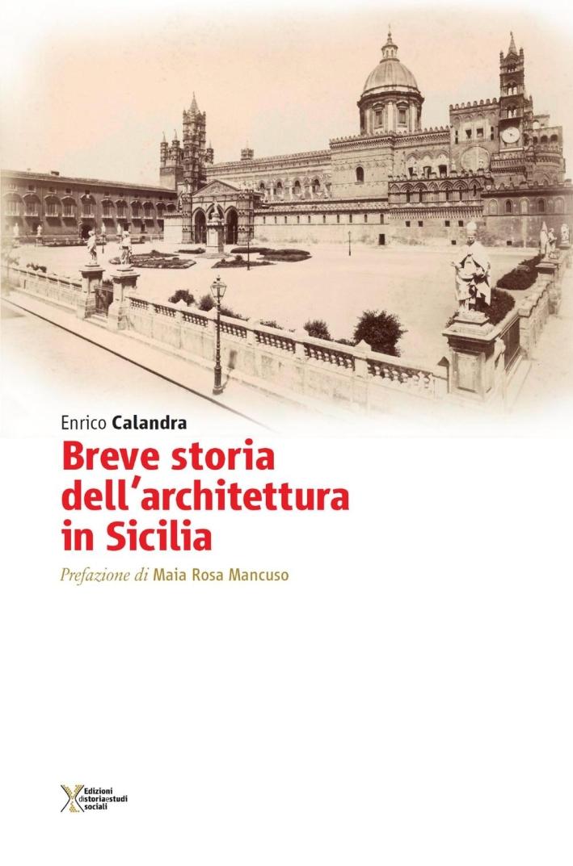 Breve Storia Dell'Architettura in Sicilia.