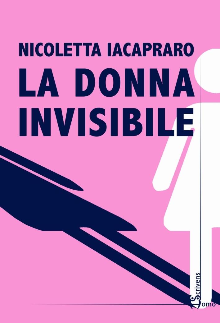 La donna invisibile.