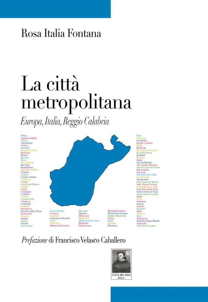 La città metropolitana. Europa, Italia, Reggio Calabria