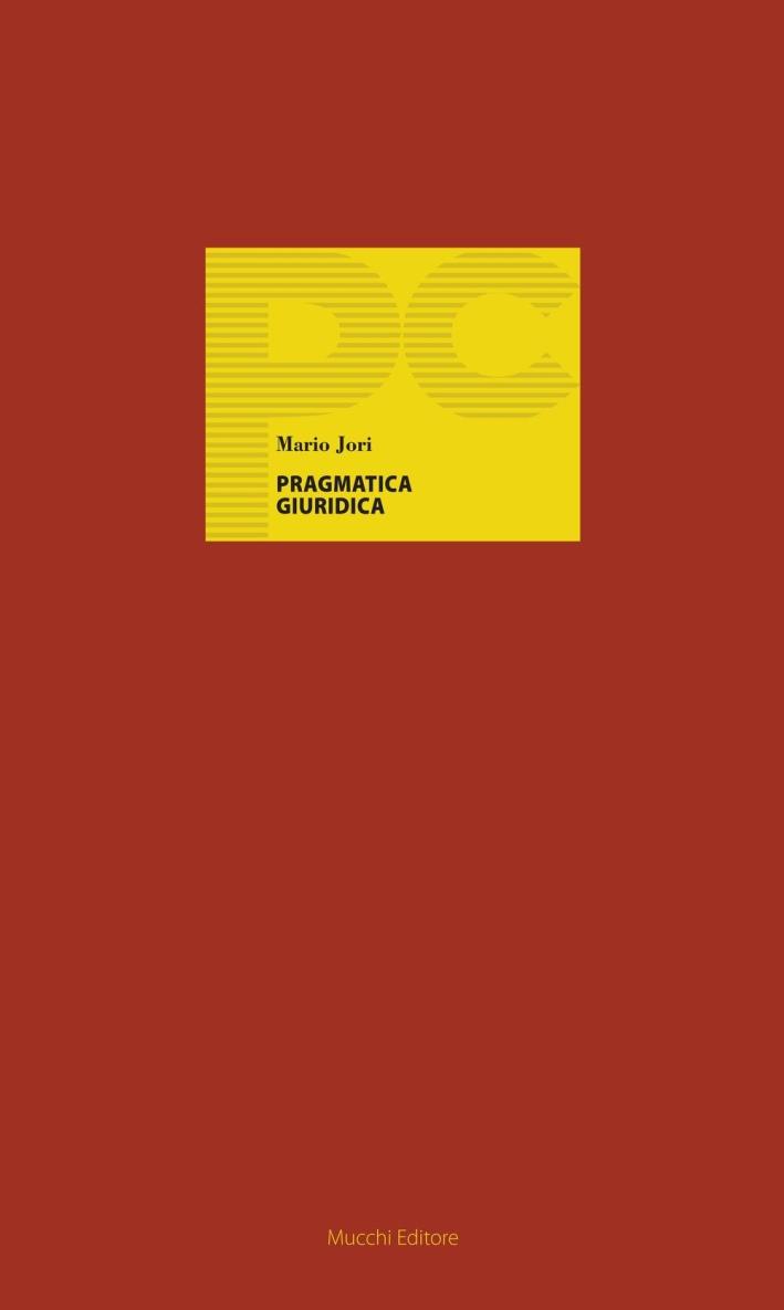 Pragmatica giuridica. Vol. 20.